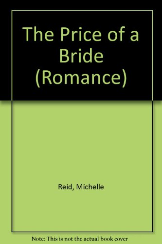 9780263158724: The Price of a Bride (Romance)
