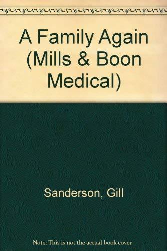 A Family Again (Mills & Boon Large Print Romances): Gill Sanderson