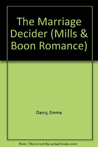 the Marriage Decider (0263160904) by Emma Darcy