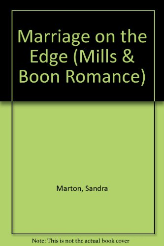 9780263161618: Marriage on the Edge (Mills & Boon Romance)