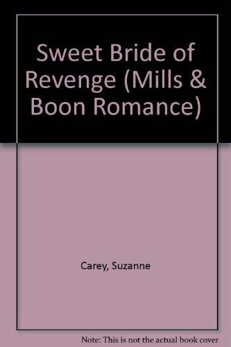 9780263162264: Sweet Bride of Revenge (Romance)
