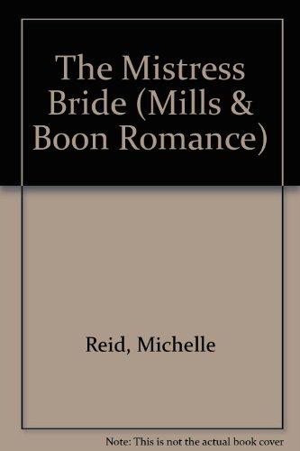 9780263162356: The Mistress Bride (Romance)