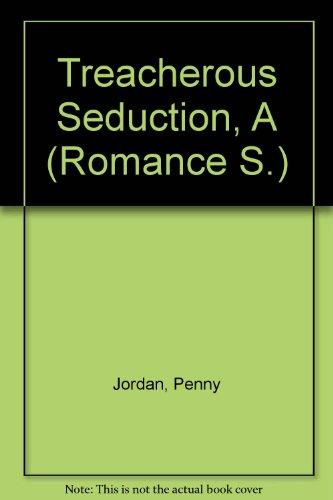9780263162578: Treacherous Seduction, A (Romance S.)