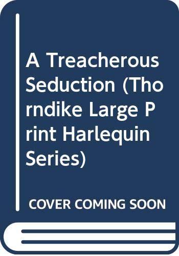9780263162844: A Treacherous Seduction