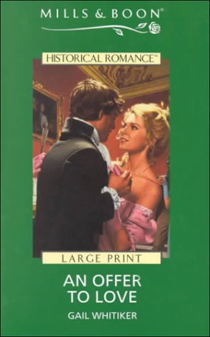 9780263163278: An Offer to Love (Mills & Boon Large Print Romances)