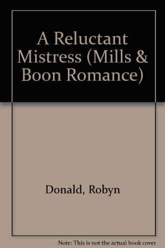 9780263163506: A Reluctant Mistress (Mills & Boon Large Print Romances)