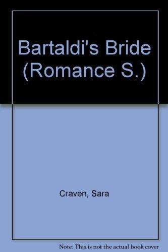 9780263163773: Bartaldi's Bride (Romance S.)