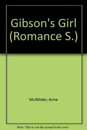 9780263163865: Gibson's Girl (Romance S.)