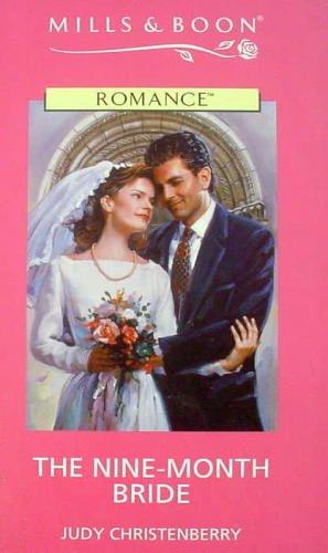 9780263164510: The Nine-Month Bride (Romance)