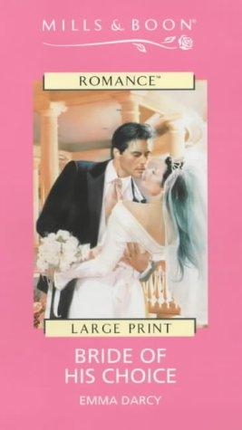 Bride of His Choice (9780263164848) by Darcy, Emma