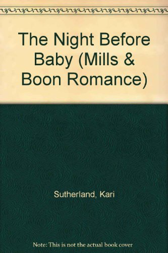 9780263165050: The Night Before Baby (Mills & Boon Romance)