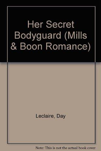 9780263165142: Her Secret Bodyguard (Romance)