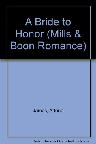 9780263165289: A Bride To Honor (Romance)