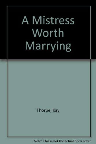 9780263165555: A Mistress Worth Marrying