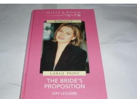 9780263166057: The Bride's Proposition (Romance)