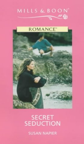 9780263166118: Secret Seduction (Romance)
