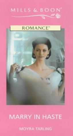 9780263166170: Marry in Haste (Mills & Boon Romance)