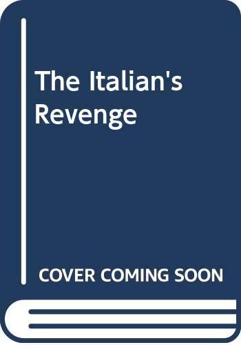 9780263167368: The Italian's Revenge