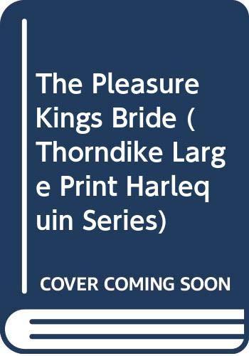 9780263167511: The Pleasure Kings Bride