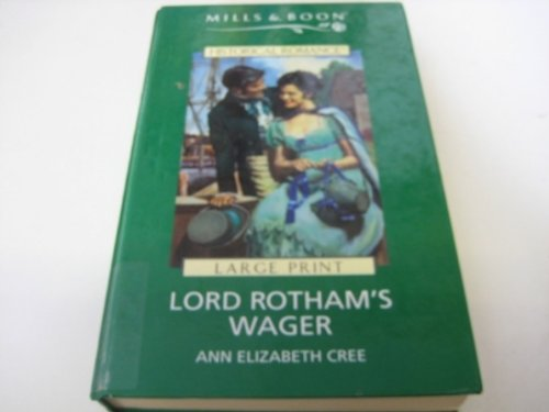 9780263168549: Lord Rotham's Wager