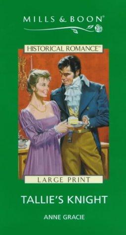 9780263168792: Tallie's Knight (Historical Romance)