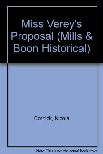9780263168808: Miss Verey's Proposal (Mills & Boon Historical)