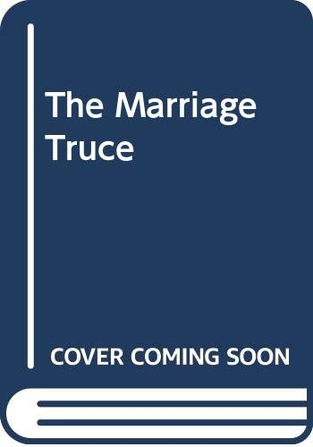 9780263168921: The Marriage Truce (Mills & Boon Historical)