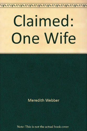 9780263169041: Claimed: One Wife