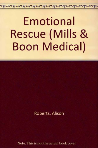9780263169102: Emotional Rescue (Mills & Boon Medical)