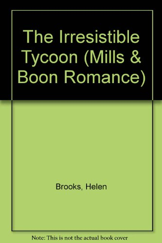 9780263169508: The Irresistible Tycoon (Romance)