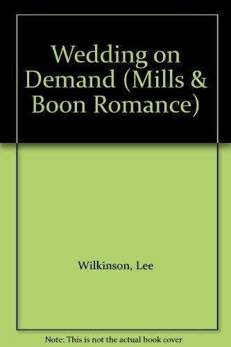 9780263170009: Wedding on Demand (Mills & Boon Romance)
