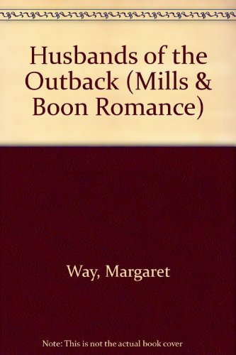 9780263170207: Husbands of the Outback (Mills & Boon Romance)