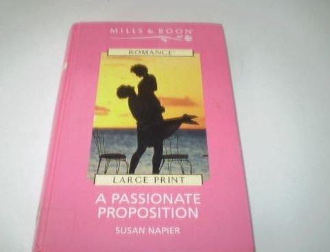 9780263170450: A Passionate Proposition (Romance)