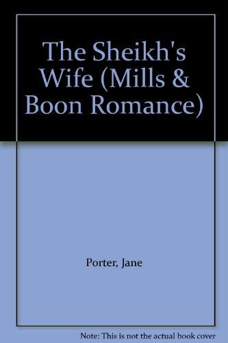 9780263170498: The Sheikh's Wife (Romance)