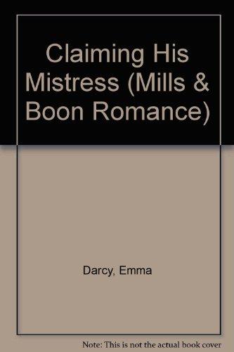 9780263170603: Claiming His Mistress (Romance)