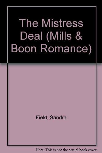 9780263170979: The Mistress Deal (Romance)