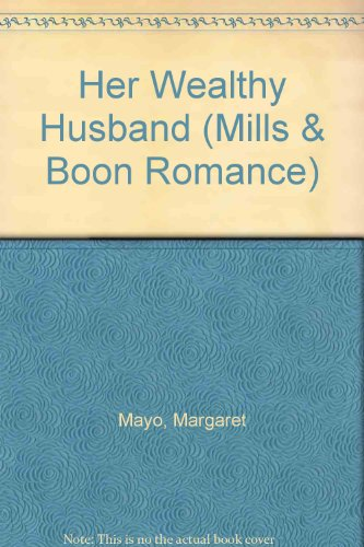 9780263170993: Her Wealthy Husband (Romance)