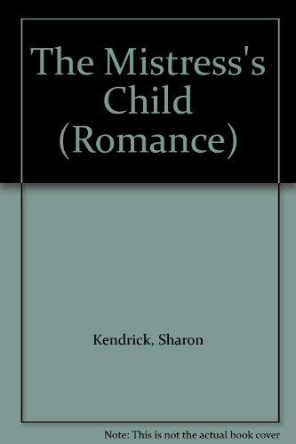 9780263171112: The Mistress's Child (Romance)