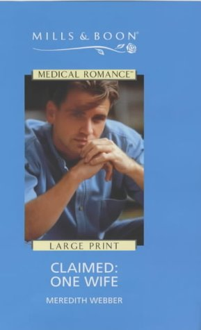 9780263171488: Claimed: One Wife (Mills & Boon Medical)