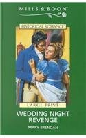 9780263172065: Wedding Night Revenge (Mills & Boon Historical)
