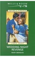 9780263172065: Wedding Night Revenge (Mills & Boon Historical)