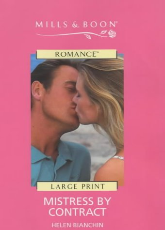 Mistress by Contract (Mills & Boon Romance) (0263172449) by Helen Bianchin