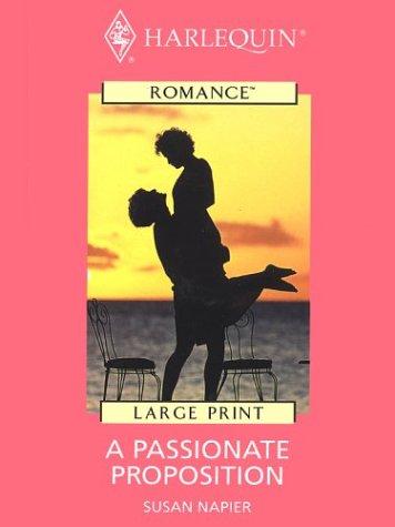 9780263172614: A Passionate Proposition
