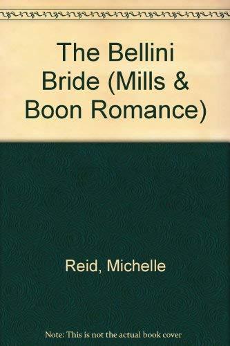 9780263172775: The Bellini Bride (Mills & Boon Romance)