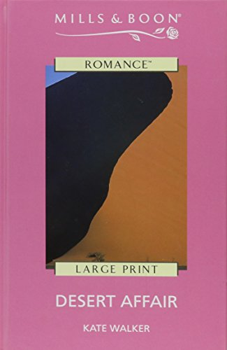 Desert Affair (0263173038) by Kate Walker