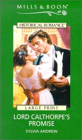 9780263173307: Lord Calthorpe's Promise (Mills & Boon Historical Romance)