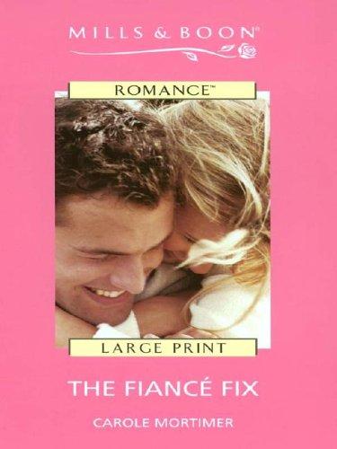 9780263173802: The Fiance Fix