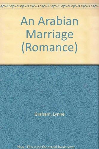 9780263174359: An Arabian Marriage (Romance)