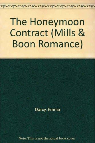 9780263175158: The Honeymoon Contract (Mills & Boon Romance)