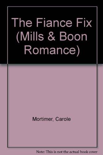 9780263175233: The Fiance Fix (Romance)